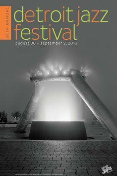 34th Annual Detroit Jazz Festival. August 30 - September 2, 2013