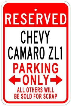 CHEVY CAMARO ZL1 Parking Sign  10 x 14 Inches -- This is an Amazon Affiliate link. Click on the image for additional details.