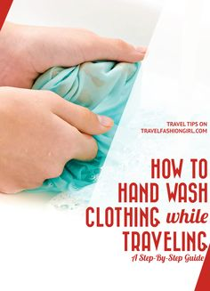 Doing Laundry While Traveling Is One Of The Best Ways To Pack Less Clothing. Investigate Our Hand-Washing Tutorial Packing List For Travel, Packing Tips, Travel Europe, Travel Advice, Travel Tips, Travel Ideas, Travel Destinations, Travel Goals, Travel Hacks