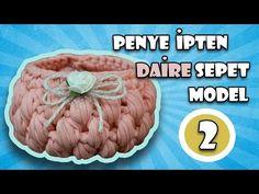 Penye ipten sepet yapımı -1 - YouTube