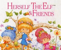 Herself the Elf and Friends