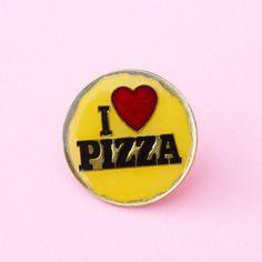 i love pizza pin