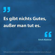 One of my favorite quote ever. Zitat von Erich Kästner