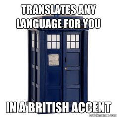 well duh, police boxes are british, did you think they would have a french accent?