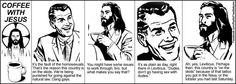 Coffee with Jesus http://24.media.tumblr.com/tumblr_m4avjxjjQe1qcbo9lo1_1280.jpg