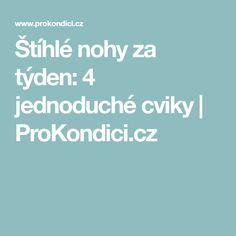 Štíhlé nohy za týden: 4 jednoduché cviky | ProKondici.cz