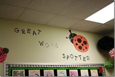 For the bulletin board with work. Butterflies, ladybugs & other spotted bugs