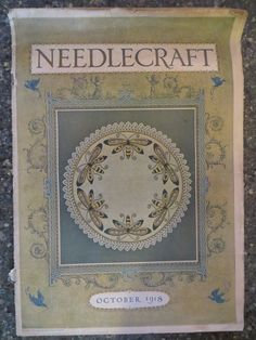 Needlecraft Home Arts Magazine October 1918 Crochet Cover GREAT VINTAGE ADS | Books, Magazine Back Issues | eBay!