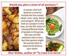 When you have to work with someone who is sour...think about this. #leadershiptraining #leadershipdevelopment Leadership Development, Potatoes, Meals, Food, Meal, Potato, Essen, Yemek, Yemek