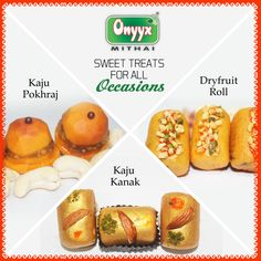 SWEET TREATS FOR ALL OCCASIONS form Onyyx India   http://www.onyyxindia.com/ #Navratri #OnnyxMithai #Sweets #Festival