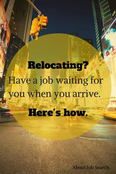 Is It Time to Move On - Job Search Tips for When You Want to Relocate Long distance job searching isn't easy. Here are ways to relocate and have a job waiting for you when you arrive. Move On Up, Lets Move, Time To Move On, Big Move, Moving Tips, Moving Out, Moving Hacks, Moving Away Quotes, Find A Job