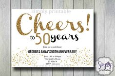Wedding Anniversary Invitations  Gold Cheers to by simplyprintable