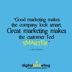 """Good Marketing Make The Company Look Smart Great Marketing Makes the Customer feel Smarter""  Digital Marketing Course In Muscat, Oman"