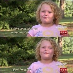 Honey boo boo knows what's up