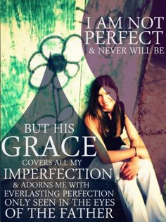 Taylor -Tyrone, Georgia  Inspiration  Pretty Colors  Christianity  quotes grace perfection