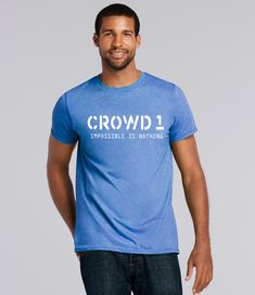 Solid colors: 100% Cotton; Heather Grey: 90% Cotton, 10% Polyester; All Other Heathers: 50% Cotton, 50% Polyester Imported Machine wash cold with like colors, dry low heat Crowd 1 tees is a nice design for IMPOSSIBLE IS NOTHING in life. Join with Crowd 1 and gift this tees your Mom, dad, and friend.. This apparel available in multiple color touch and sizes. Crowd 1 tees also fashionable, beautiful and original gift item . Lightweight, Classic fit, Double-needle sleeve and bottom hem Branded T Shirts, Solid Colors, Crowd, Heather Grey, Fashion Brands, Cool Designs, Tees, Sleeves, Cotton