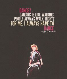 Lee Taemin- he is an awesome dancer, but the fact that he started out so young is even more amazing. I really love this quote, and feel the same ways.