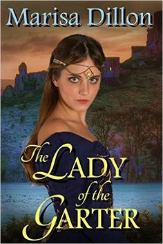 The Lady of the Garter - Kindle edition by Marisa Dillon. Romance Kindle eBooks @ Amazon.com.