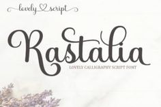 Rastalia is a dazzling script font. This font is neatly crafted and highly detailed. Whatever the topic, this font will... Calligraphy Fonts, Script Fonts, New Fonts, Modern Calligraphy, Lettering, Creative Fonts, Cool Fonts, Birthday Card Decoration, Commercial Use Fonts