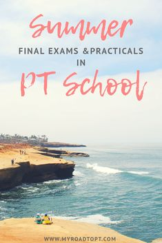 PT school can be stressful, especially when you want to enjoy the beach. Read about my final exams & practicals! | My Road to PT #physicaltherapy #dpt #ptstudent #ptschool #spt #gradschool #myroadtopt