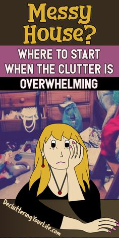 Messy House Clutter Control Inspiration: Where To START - Go from cluttered mess to organized success with my Decluttering Club Declutter Challenge tips & inspiration to UNclutter your home without feeling overwhelmed or making decluttering mistakes - How To START Getting Organized and STAYING Organized: organizing ideas, useful life hacks, storage ideas, cleaning hacks - DIY organization ideas & more from Decluttering Your Life