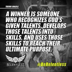 ❦ Trevor Brazile #BeRelentless