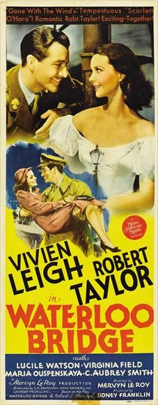 'Waterloo Bridge', 1940 - It's a classic story of a wartime romance. A handsome officer, Roy Cronin (Robert Taylor) meets a beautiful ballerina, Myra (Vivien Leigh) & they have a quick courtship & become engaged. But misfortune & bad timing separates them, Myra is forced into a life of prostitution & Roy goes off to battle & is thought to be killed. When they reunite, her striking guilt, ends their relationship. It's a very realistic take on a passionate love affair, for a film in the 1940s.