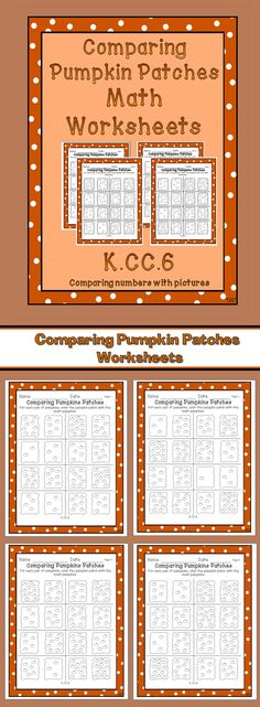 For this worksheet, students are to count the pumpkins in each patch. For each pair, students are to color the pumpkin patch with the most pumpkins. Students must count the pumpkins in order to know how many is in the patch.