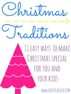 Crafty Chelsea: 11 Easy Christmas Traditions