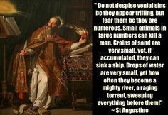 St Augustine on venial sin www.religiousbookshelf.org