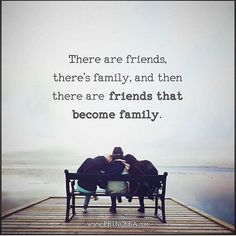 Friends that become family..