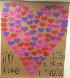 100 dages fest. 100 ting jeg elsker ved 1.klasse 100th Day, Diy And Crafts, The 100, York