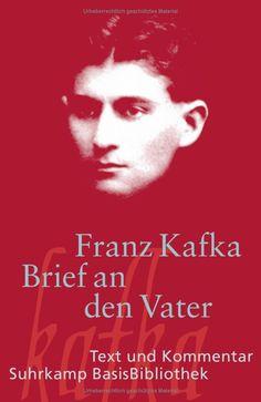 Brief an den Vater (Lettre au père / Letter To My Father) - Franz Kafka