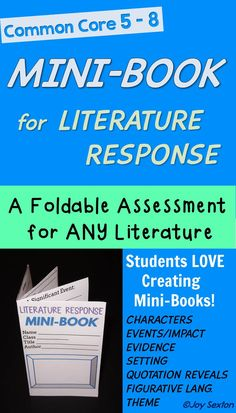MINI-BOOK for Literature Response - Instantly engage your students with this Mini-Book foldable assessment after reading ANY short story, short drama, or section of a novel! Students will enjoy creating these 7-page mini-books while analyzing literature and practicing Common Core literacy skills. Grades 5-8