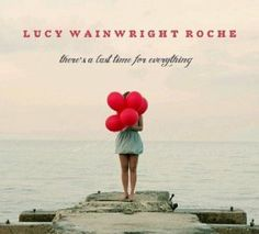 Album from the talented singer/songwriter who just happens to be the daughter of Suzzy Roche and Loudon Wainwright III. There are eleven tracks on the album and ten originals and one surprising cover song; a unique adaptation of the dance hit 'Call Your Girlfriend.'