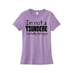 Not a Tsundere Shirt Cute Anime Tee Pastel Grunge Kawaii T-Shirt Otaku... ($20) ❤ liked on Polyvore featuring tops, t-shirts, shirts, black, women's clothing, t shirts, screen print shirts, screen print t shirts, cotton shirts and black t shirt