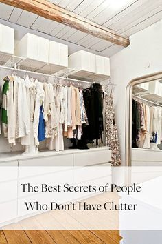 8 Secrets of People Who Don't Have Clutter #purewow #advice #home #cleaning #organizing