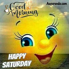 Good Morning Sunshine Quotes, Happy Good Morning Quotes, Happy Weekend Quotes, Good Morning Funny, Good Morning Picture, Good Morning Messages, Good Morning Happy Weekend, Good Morning Saturday Images, Good Morning Beautiful Images