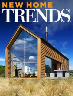 NEW HOMES TRENDS New Zealand Vol 30/04  Modern Family Homes, Holiday Homes, Design & Build, Show Homes, Sustainable Living, Residential Development, Products & Services, Rural Interpretations.