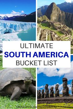 South America Travel Bucket List: 50 Epic Things to Do and Places to Visit in South America #southamericatravel #bucketlist