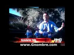 Gnombre Featured on ABC 15 News in Phoenix...he ain't camera shy.  (That Aram guy looks familiar...hmmm)
