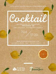 """Tofiq House - convite Cocktail de abertura da exposição """"Procura-se"""""""