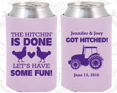The Hitchin is Done, Lets Have Some Fun, Wedding Party Favors, Farm Wedding Favors, Chicken, Tractor, Cheap Koozies (497)