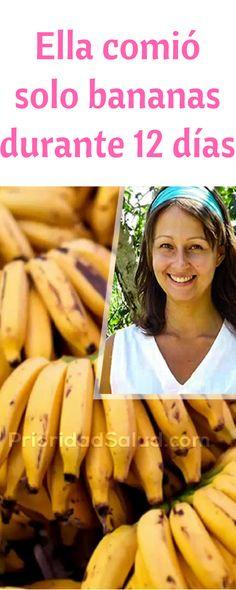 Esta mujer comió solo banana durante 12 día. Es sorprendente lo que le pasó.