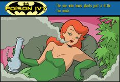 "Poison Ivy - ""The one who likes plants just a little too much."""