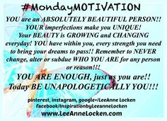 There is NO ONE more YOU than YOU!! Today SPARKLE and SHINE as YOU were MADE TO! Be UNAPOLOGETICALLY YOU!!!  Happy #MondayMOTIVATION!!