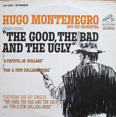 "Hugo Montenegro And His Orchestra - Music From ""A Fistful Of Dollars"" & ""For A Few Dollars More"" & ""The Good, The Bad And The Ugly"": buy LP, RE at Discogs"