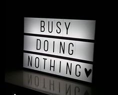 Lightbox inspiration: Busy Doing Nothing