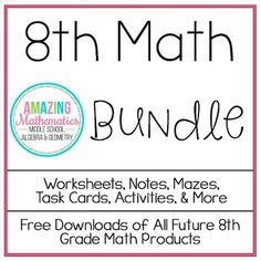 This bundle includes all the notes, worksheets, & activities in my store that pertain to 8th Grade Mathematics.This bundle includes $145.50 worth of material for $75.  A total of 78 products are included!Overlap Between Other BundlesThere is a large amount of overlap between this bundle and my Algebra 1 bundle.