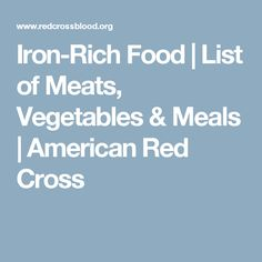 Iron-Rich Food   List of Meats, Vegetables & Meals   American Red Cross